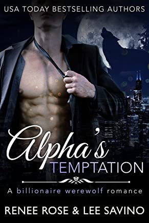 Alpha's Temptation: A Billionaire Werewolf Romance (Bad Boy Alphas Book 1) (English Edition)