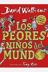 Los peores niños del mundo (Spanish Edition) Kindle Edition
