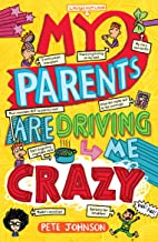 My Parents Are Driving Me Crazy (Louis the Laugh Book 3) (English Edition)