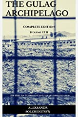 The Gulag Archipelago (English Edition) eBook Kindle