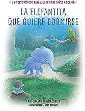 La elefantita que quiere dormirse (Spanish Edition)