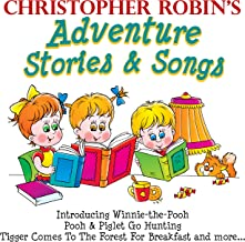 Christopher Robin's Adventure Stories & Songs