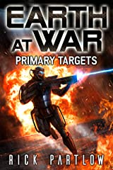 Primary Targets (Earth at War Book 2) Kindle Edition