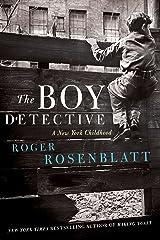 The Boy Detective: A New York Childhood Kindle Edition