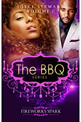 The BBQ: Fireworks Spark (The BBQ Series Book 1) Kindle Edition
