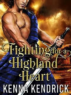 Fighting for a Highland Heart: Scottish Medieval Highlander Romance Novel (Defenders of the Highlands Book 2)