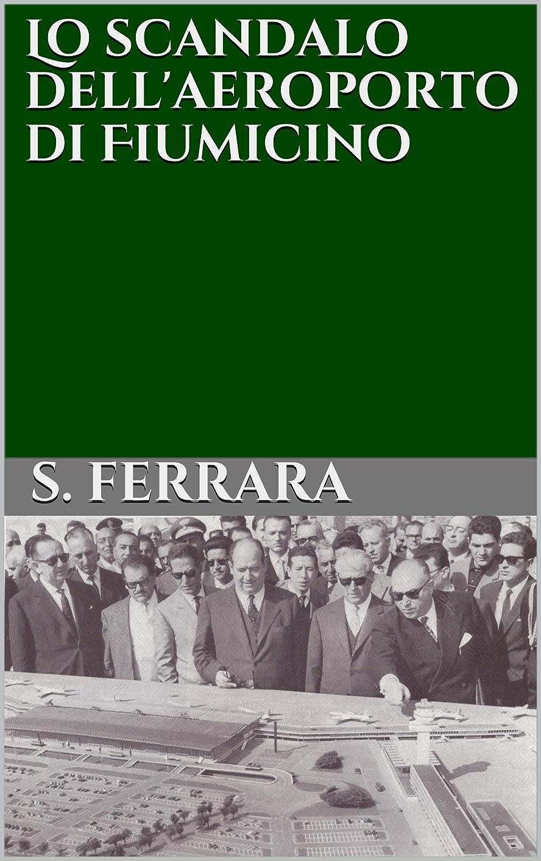 ケープ分子一月Lo scandalo dell'aeroporto di Fiumicino (Italian Edition)