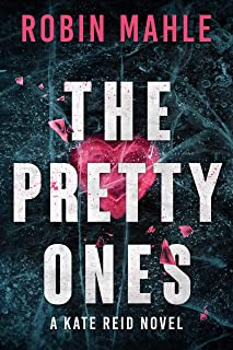 The Pretty Ones (Kate Reid Thrillers Book 6)