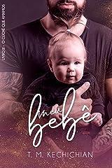 Meu Bebê (O Clichê Que Amamos Livro 3) eBook Kindle