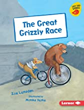 The Great Grizzly Race (Early Bird Readers — Purple (Early Bird Stories ™))