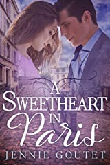 A Sweetheart in Paris Kindle Edition