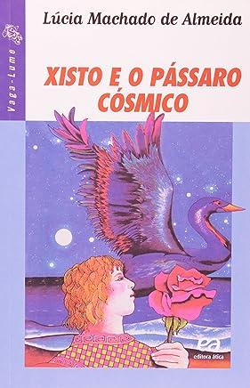 Xisto e o Pássaro Cósmico - Série Vaga-lume