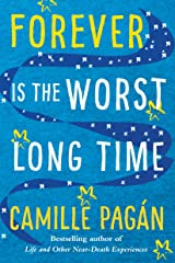 Forever is the Worst Long Time: A Novel Kindle Edition