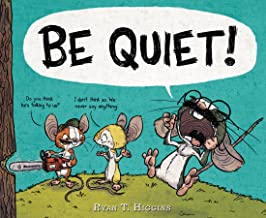 BE QUIET! (Mother Bruce Book 3)