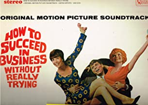How to Succeed in Business Without Really Trying - Original Soundtrack
