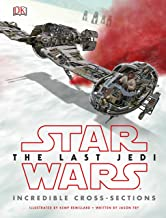 STAR WARS LAST JEDI INCREDIBLE CROSS SECTIONS HC