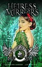 Heiress of Mirrors: A Snow White retelling (Kingdom of Fairytales Snow White Book 2)