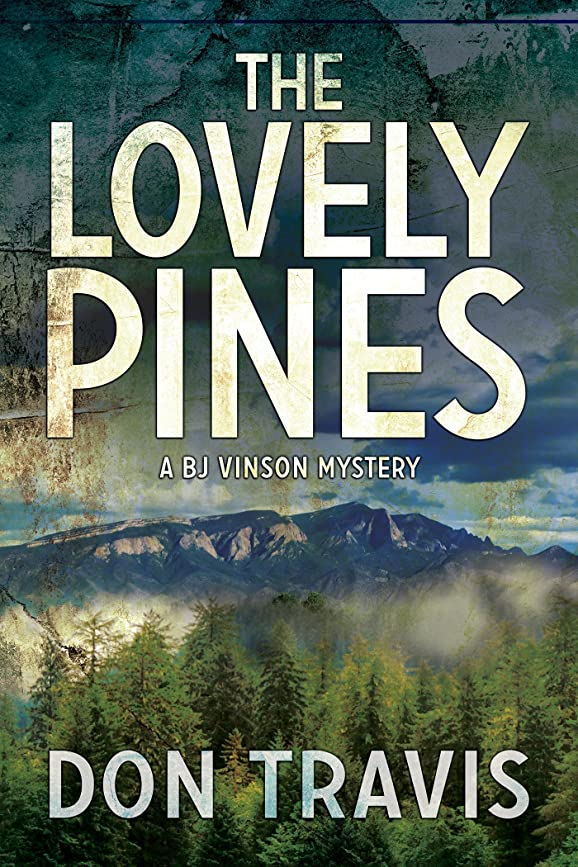 パック継承パパThe Lovely Pines (BJ Vinson Mystery Book 4) (English Edition)
