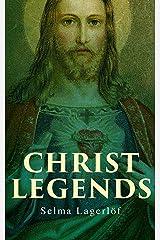 Christ Legends Kindle Edition