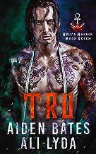 Tru (Hell's Ankhor Book 7)
