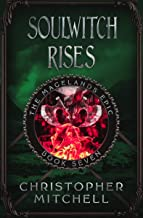 The Magelands Epic: Soulwitch Rises (Book 7)