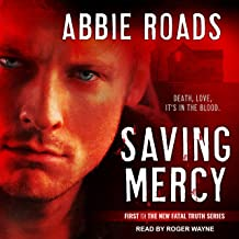 Saving Mercy: Fatal Truth Series, Book 1