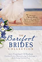 The Barefoot Brides Collection: 7 Eccentric Women Would Sacrifice All (Even Their Shoes) For Their Dreams