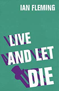 Live and Let Die: James Bond 007 (English Edition)