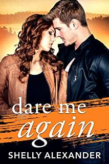 Dare Me Again (Angel Fire Falls Book 2)