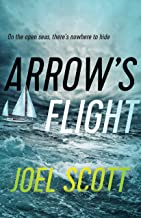 Arrow's Flight (Offshore Novels, The Book 1)