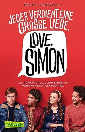 Nur drei Worte (Nur drei Worte – Love, Simon ) (German Edition)