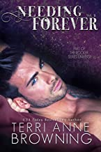 Needing Forever VOL 1: Part of The Rocker... Series Universe