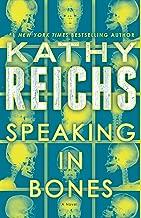 Speaking in Bones: A Novel (Temperance Brennan Book 18)
