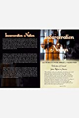 Incarceration Nation Kindle Edition