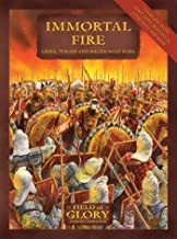 Immortal Fire: Field of Glory Greek, Persian and Macedonian Army List