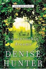 Honeysuckle Dreams (A Blue Ridge Romance Book 2) Kindle Edition