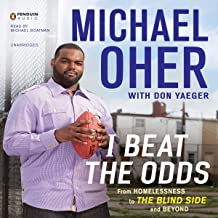 I Beat the Odds: From Homelessness, to 'The Blind Side', and Beyond