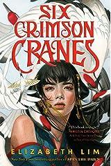 Six Crimson Cranes Kindle Edition