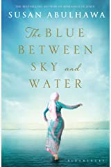 The Blue Between Sky and Water Kindle Edition