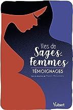 Vies de sages-femmes: Témoignages (2020)