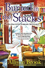 Buried in the Stacks: A Haunted Library Mystery Kindle Edition