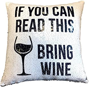 If You Can Read This Bring Wine - Hidden Message Funny Magic Cushion Cover - Black Sequin