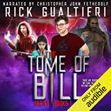 The Tome of Bill Series - Books 1-4: an Urban Fantasy / Horror Comedy Collection