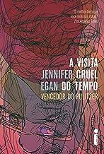 A visita cruel do tempo (Portuguese Edition)