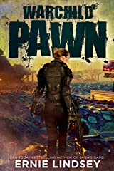 Warchild: Pawn | A Post Apocalyptic Adventure (The Warchild Series Book 1) Kindle Edition