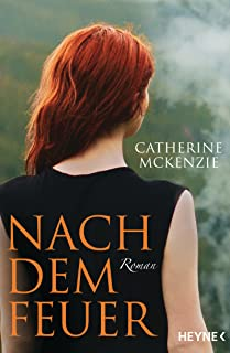 Nach dem Feuer: Roman (German Edition)