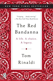 The Red Bandanna: A Life. A Choice. A Legacy.