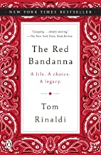 The Red Bandanna: A Life. A Choice. A Legacy. PDF