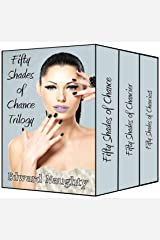 Fifty Shades of Chance Trilogy Kindle Edition