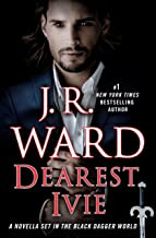 Dearest Ivie: A Novella Set in the Black Dagger World (Black Dagger Brotherhood) (English Edition)